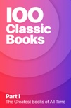 100 Greatest Classic Books of All Time I book summary, reviews and downlod