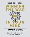 Winning the War in Your Mind Workbook book summary, reviews and downlod
