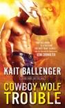 Cowboy Wolf Trouble e-book