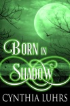 Born in Shadow book summary, reviews and downlod