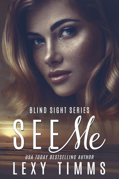See Me by Lexy Timms Book Summary, Reviews and E-Book Download