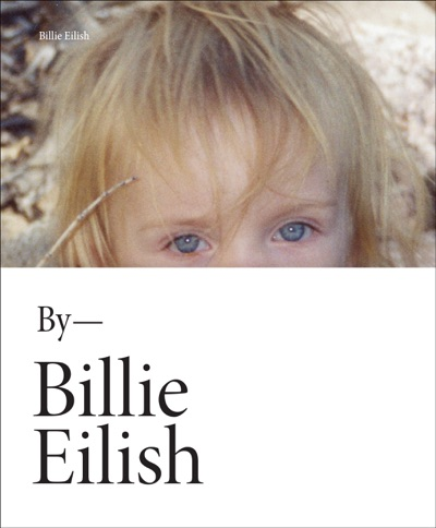 Billie Eilish by Billie Eilish Book Summary, Reviews and E-Book Download
