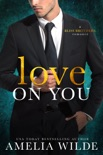 Love on You book summary, reviews and downlod