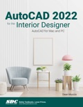 AutoCAD 2022 for the Interior Designer book summary, reviews and download