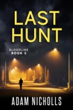 Last Hunt book summary, reviews and downlod