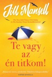 Te vagy az én titkom! book summary, reviews and downlod