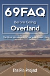 69 FAQ Before Going Overland book summary, reviews and download