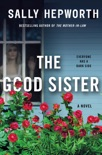 The Good Sister book summary, reviews and download