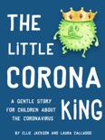 The Little Corona King book summary, reviews and download