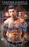 Pretend You're Mine book summary, reviews and downlod