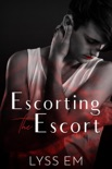 Escorting the Escort book summary, reviews and download