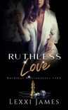 Ruthless Love book summary, reviews and downlod