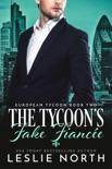 The Tycoon's Fake Fiancée book summary, reviews and downlod