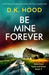 Be Mine Forever book summary, reviews and download