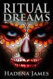 Ritual Dreams book summary, reviews and downlod