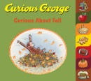 Curious George Curious About Fall book summary, reviews and download
