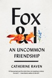 Fox and I book summary, reviews and download