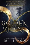 Golden Chains book summary, reviews and download