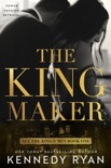 The Kingmaker book summary, reviews and downlod