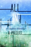 All In: A Prequel book summary, reviews and download