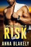 Undeniable Risk