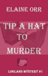 Tip a Hat to Murder book summary, reviews and downlod