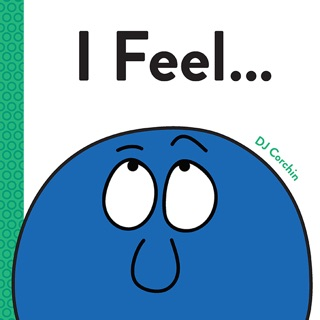I Feel... by Sourcebooks, Inc. book summary, reviews and downlod