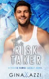The Risk Taker book summary, reviews and download
