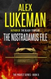 The Nostradamus File book summary, reviews and downlod