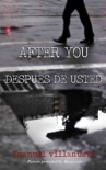After You / Después de Usted book summary, reviews and download