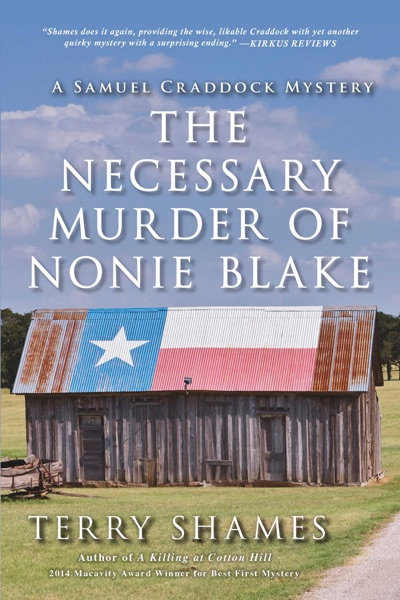 The Necessary Murder of Nonie Blake by Terry Shames Book Summary, Reviews and E-Book Download