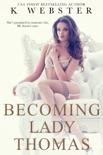 Becoming Lady Thomas book summary, reviews and downlod