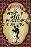 The Gentle Art of Fortune Hunting book summary, reviews and download