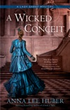A Wicked Conceit book summary, reviews and downlod