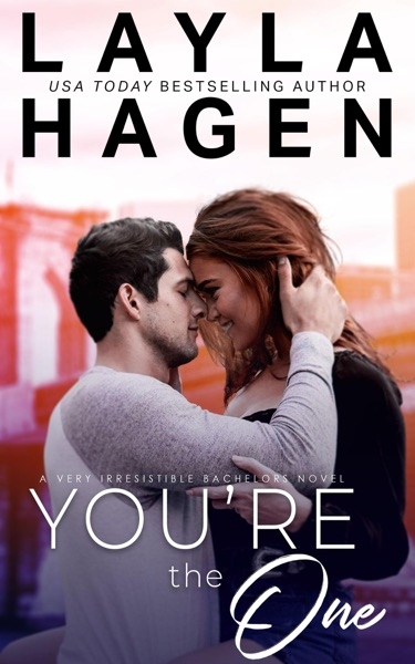You're The One by Layla Hagen Book Summary, Reviews and E-Book Download
