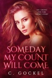 Someday My Count Will Come book summary, reviews and downlod