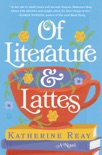 Of Literature and Lattes book summary, reviews and download