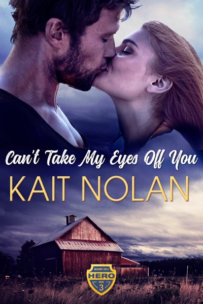 Can't Take My Eyes Off You by Kait Nolan Book Summary, Reviews and E-Book Download