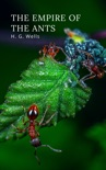 The Empire of the Ants book summary, reviews and downlod