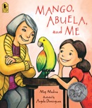 Mango, Abuela, and Me book summary, reviews and download