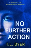 No Further Action book summary, reviews and downlod