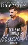 SEALs of Honor: Macklin book summary, reviews and downlod