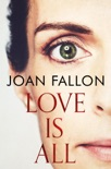 Love is All book summary, reviews and downlod