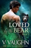 Loved by the Bear - Book 2 book summary, reviews and downlod