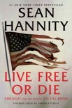 Live Free Or Die book summary, reviews and download
