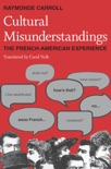 Cultural Misunderstandings book summary, reviews and download