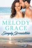 Simply Irresistible book summary, reviews and downlod