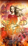 Sealed By Fire book summary, reviews and downlod