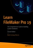 Learn FileMaker Pro 19 book summary, reviews and download