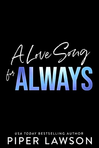 A Love Song for Always by Draft2Digital, LLC book summary, reviews and downlod